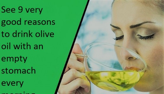 See 9 very good reasons to drink olive oil with an empty stomach every morning.